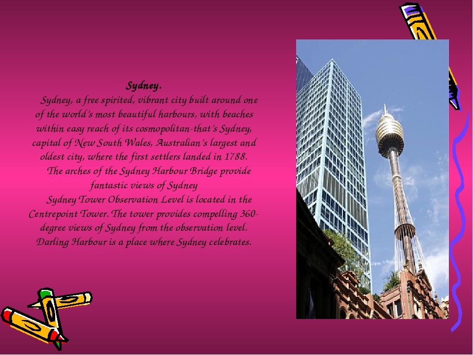 Sydney. Sydney, a free spirited, vibrant city built around one of the world's...