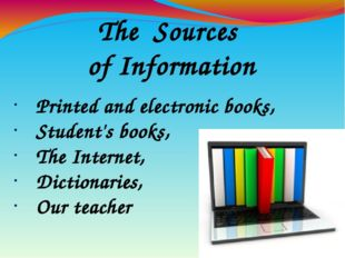 The Sources of Information Printed and electronic books, Student's books, The