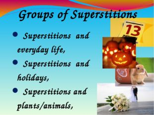 Superstitions and everyday life, Superstitions and holidays, Superstitions a