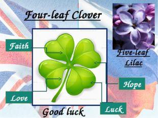 Faith Hope Love Luck Four-leaf Clover Five-leaf Lilac Good luck