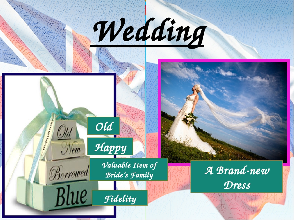 Wedding Old Happy Fidelity A Brand-new Dress Valuable Item of Bride's Family