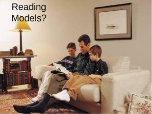 Reading Models?