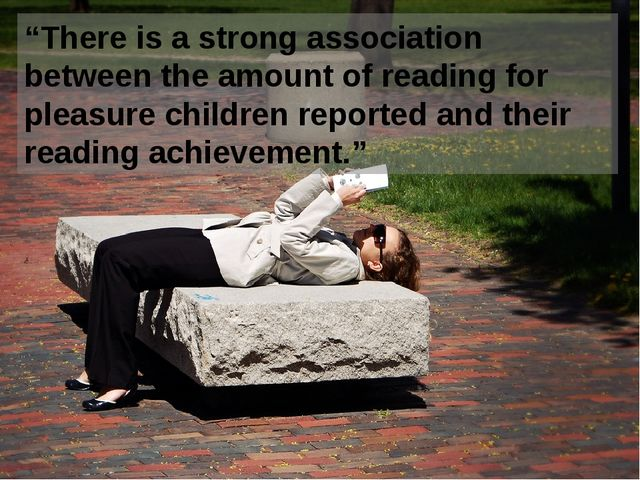 """There is a strong association between the amount of reading for pleasure chi..."