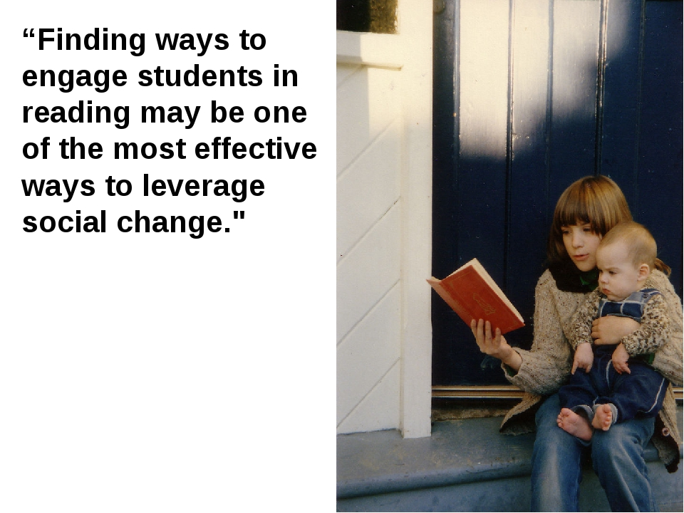 """Finding ways to engage students in reading may be one of the most effective..."