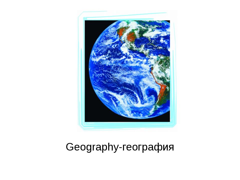 Geography-география