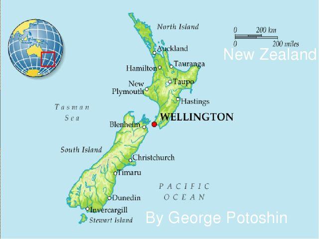 New Zealand By George Potoshin