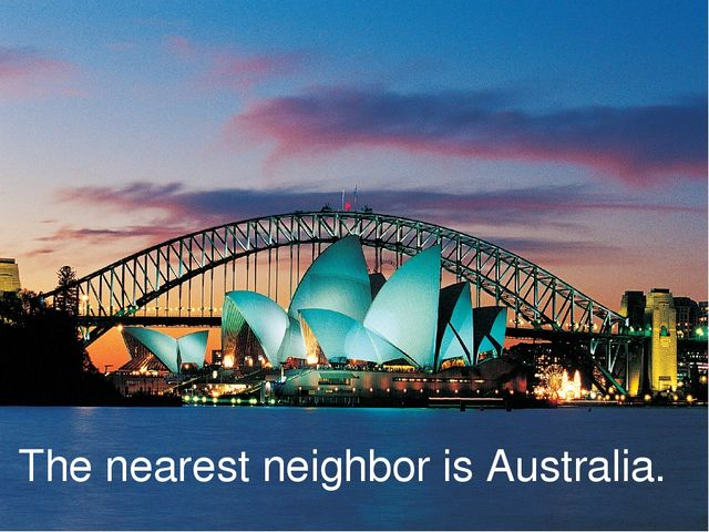 The nearest neighbor is Australia.
