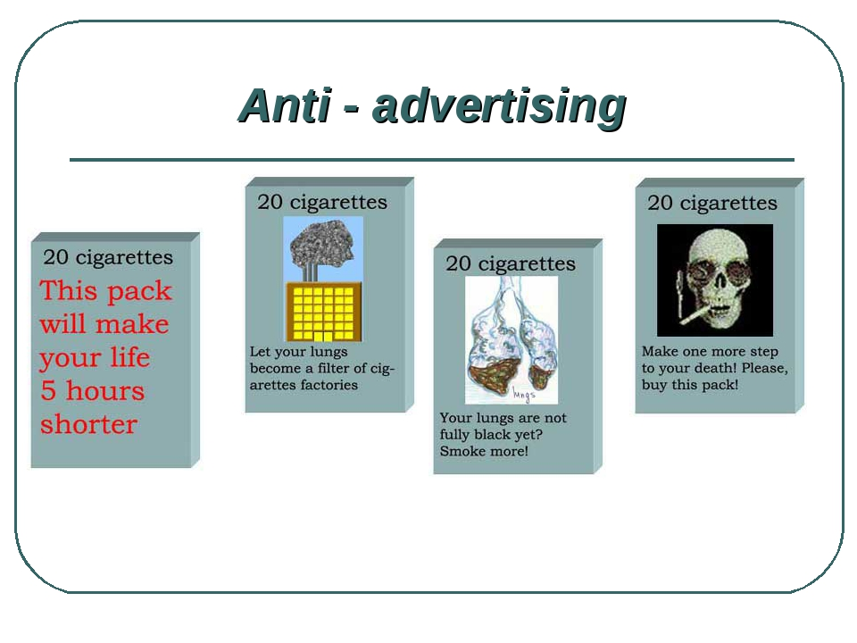 Anti - advertising