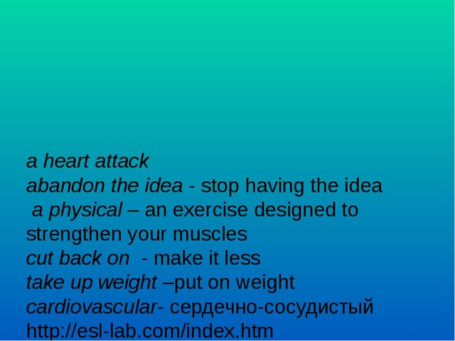 a heart attack abandon the idea - stop having the idea a physical – an exerci...