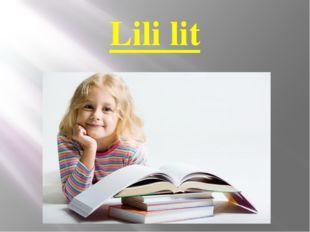 Lili lit