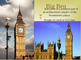 Bell tower in a southern part of an architectural complex of the Westminster