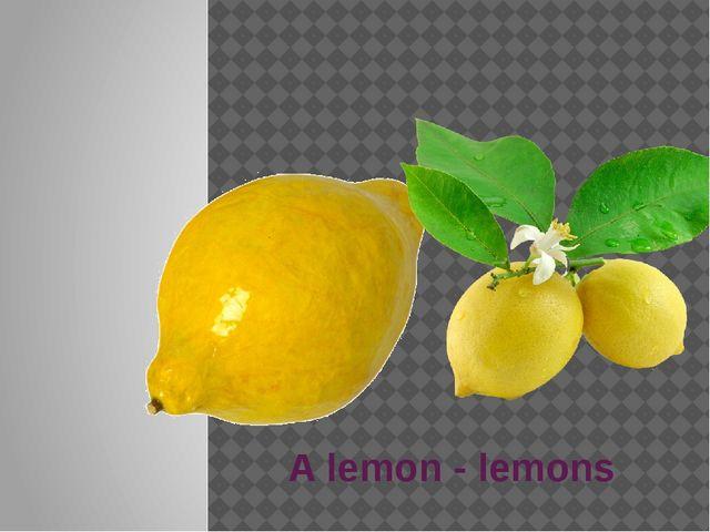 A lemon - lemons