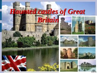 Haunted castles of Great Britain