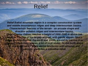 Relief Relief Baikal mountain region is a complex construction system and mi