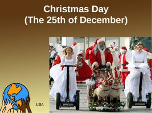 Christmas Day (The 25th of December) USA
