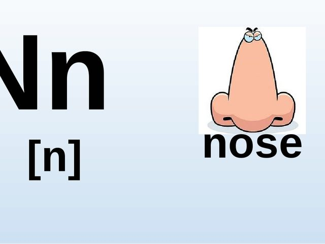 Nn [n] nose