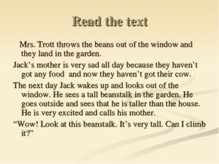 Read the text Mrs. Trott throws the beans out of the window and they land in
