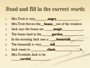 Read and fill in the correct words Mrs.Trott is very_______angry_____________