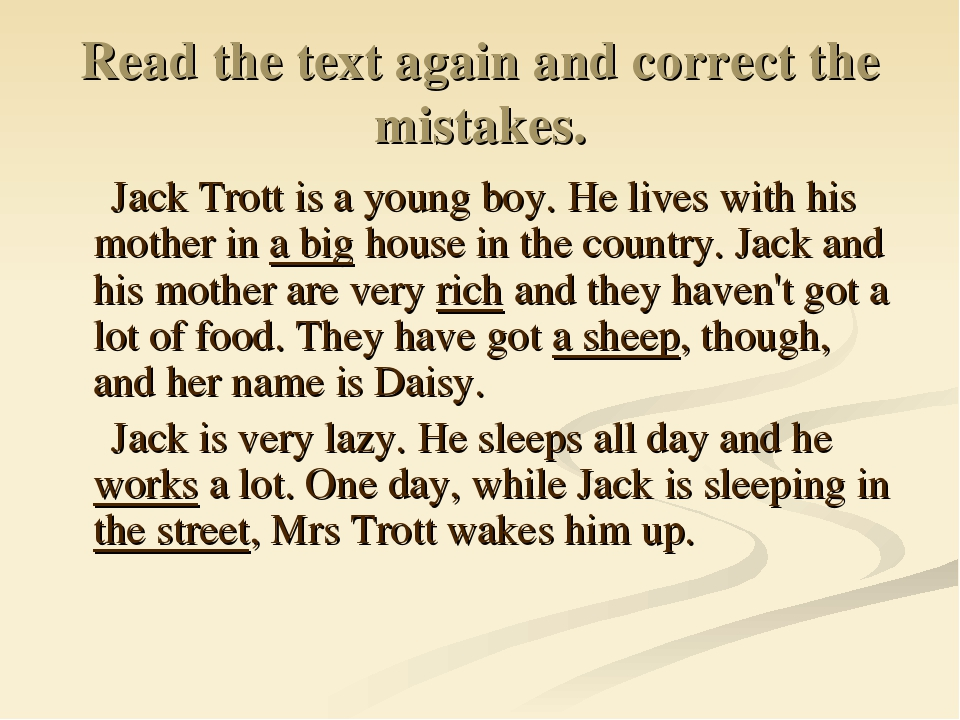 Read the text again and correct the mistakes. Jack Trott is a young boy. He l...