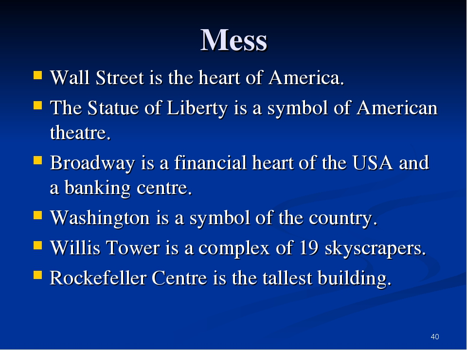 * Mess Wall Street is the heart of America. The Statue of Liberty is a symbol...