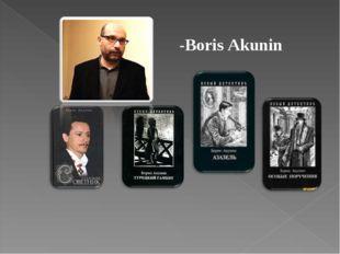 -Boris Akunin