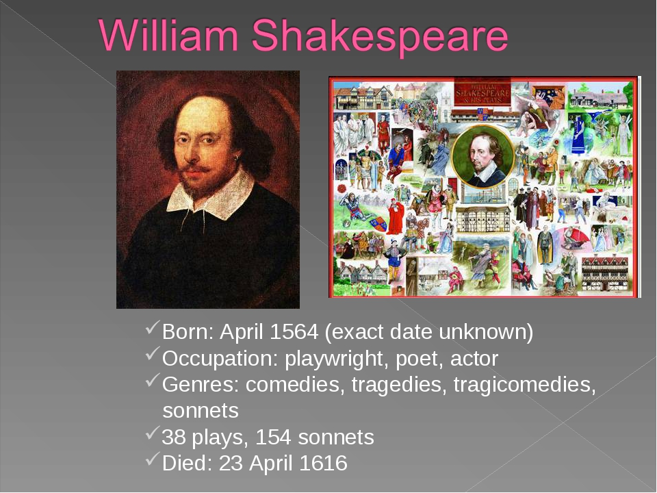 Born: April 1564 (exact date unknown) Occupation: playwright, poet, actor Gen...