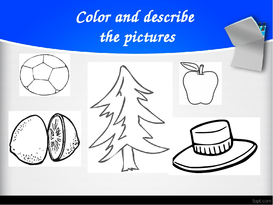 Color and describe the pictures