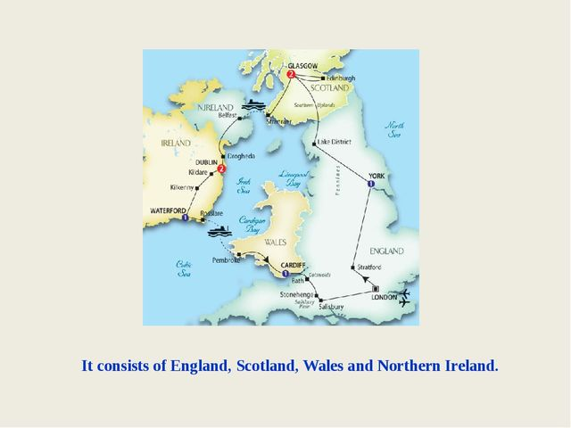 It consists of England, Scotland, Wales and Northern Ireland.