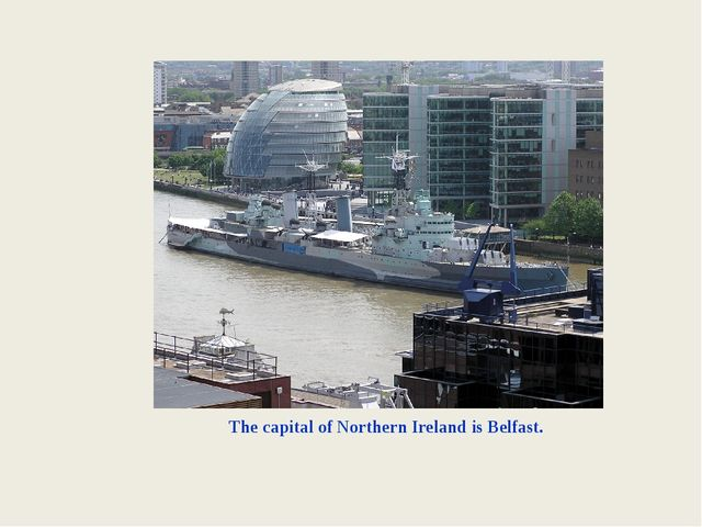 The capital of Northern Ireland is Belfast.