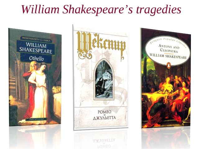 William Shakespeare's tragedies
