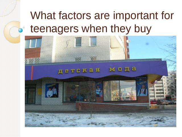 What factors are important for teenagers when they buy clothes?