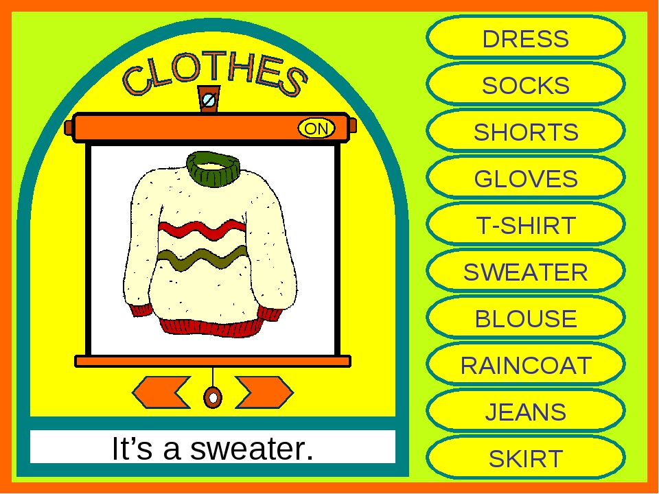 ON It's a sweater. DRESS SOCKS SHORTS GLOVES T-SHIRT SWEATER BLOUSE RAINCOAT...