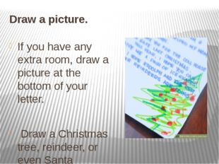 Draw a picture. If you have any extra room, draw a picture at the bottom of y
