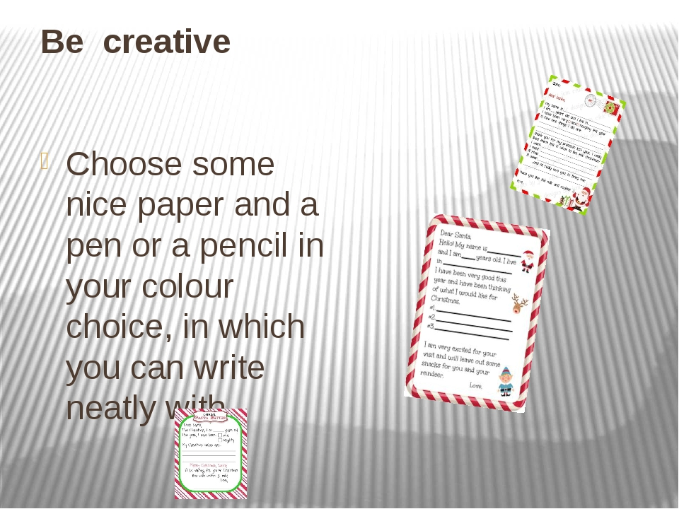 Be creative Choose some nice paper and a pen or a pencil in your colour choic...