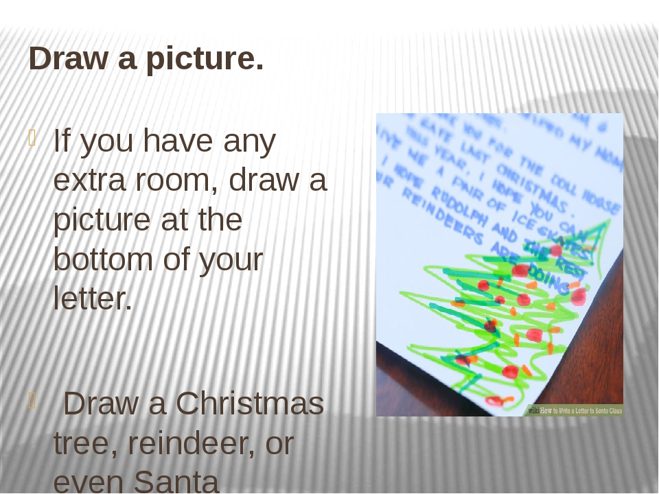 Draw a picture. If you have any extra room, draw a picture at the bottom of y...