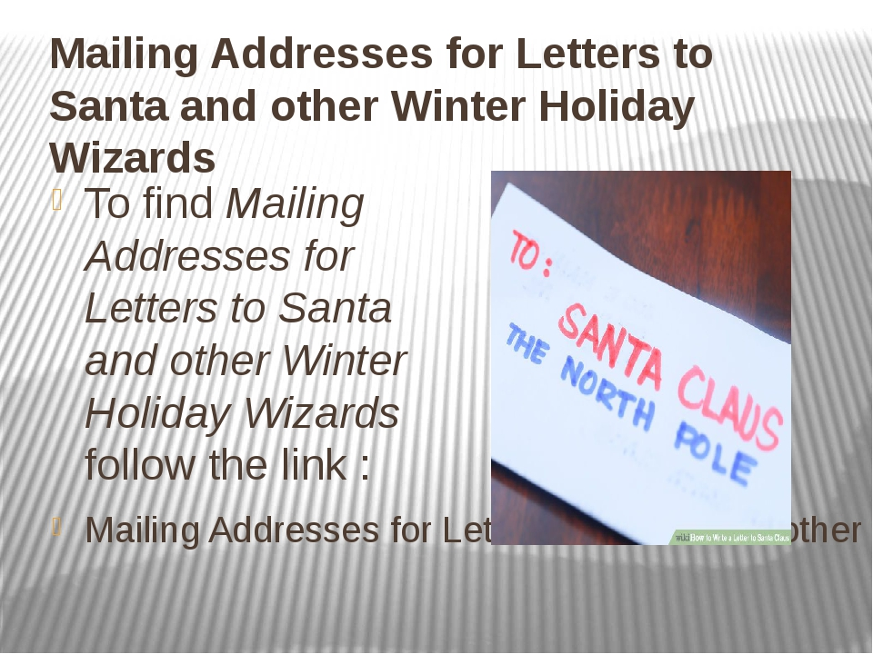 Mailing Addresses for Letters to Santa and other Winter Holiday Wizards To fi...