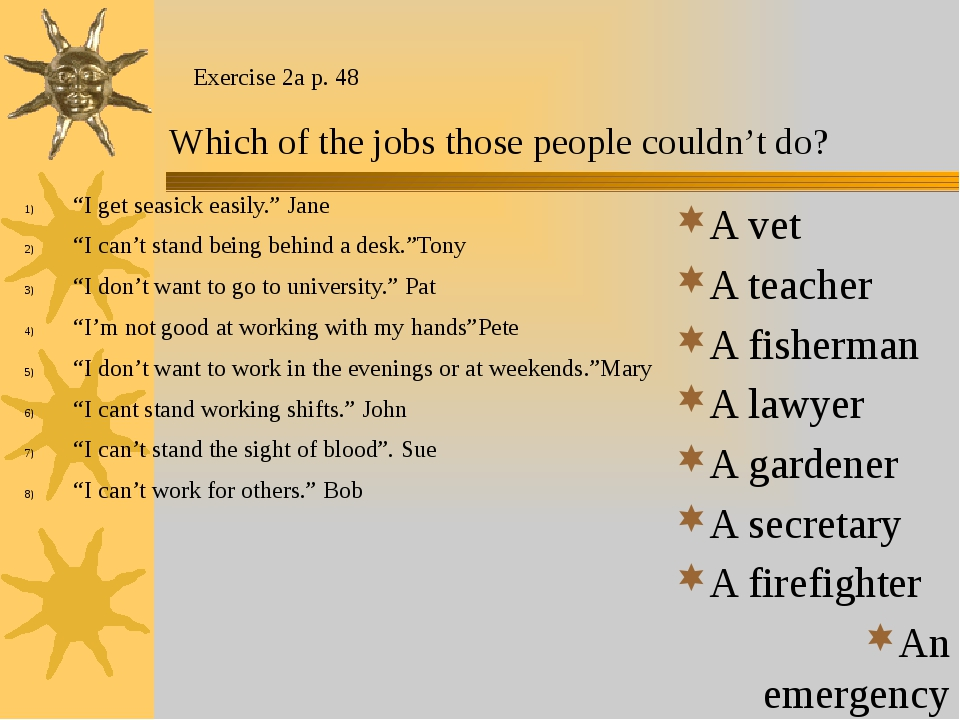 "Exercise 2a p. 48 ""I get seasick easily."" Jane ""I can't stand being behind a..."