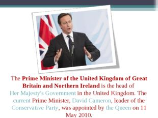 ThePrime Minister of the United Kingdom of Great Britain and Northern Irelan
