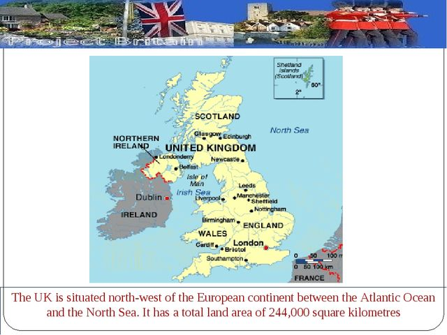 The UK is situated north-west of the European continent between the Atlantic...