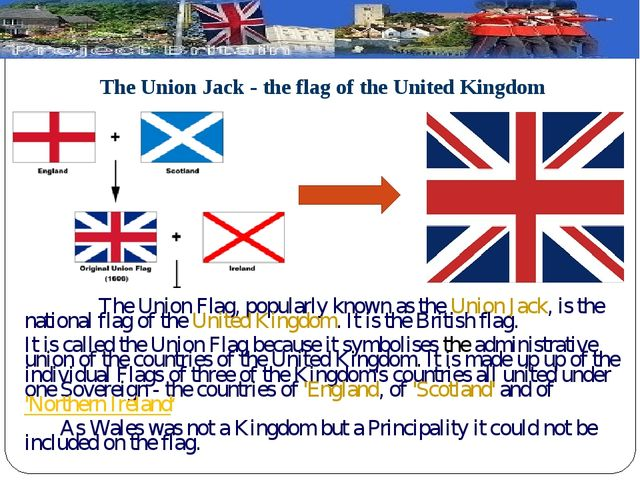 The Union Jack - the flag of the United Kingdom  The Union Flag, popularly k...