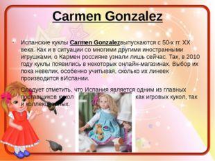 Carmen Gonzalez Испанские куклыCarmen Gonzalezвыпускаются с 50-х гг. XX века