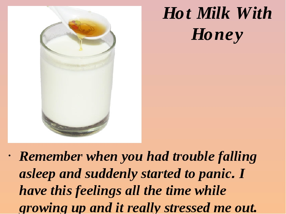 Hot Milk With Honey Remember when you had trouble falling asleep and suddenly...