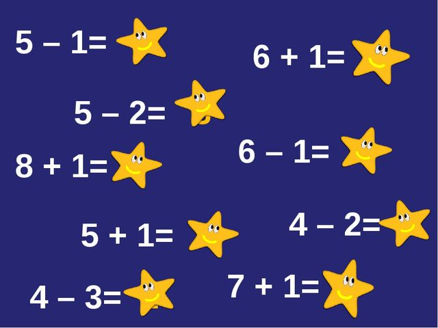 5 – 2= 3 4 – 3= 1 8 + 1= 9 5 – 1= 4 6 + 1= 7 4 – 2= 2 5 + 1= 6 7 + 1= 8 6 – 1...