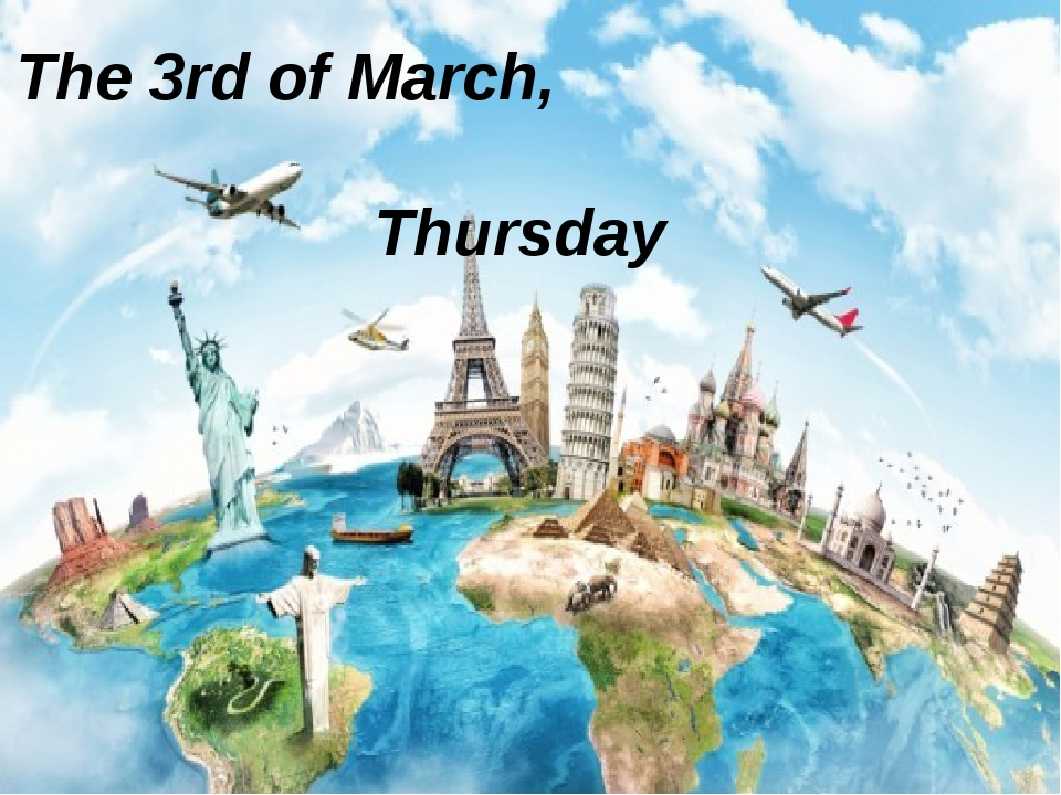 The 3rd of March,  Thursday