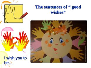 """The sentences of """" good wishes"""" I wish you to be…"""