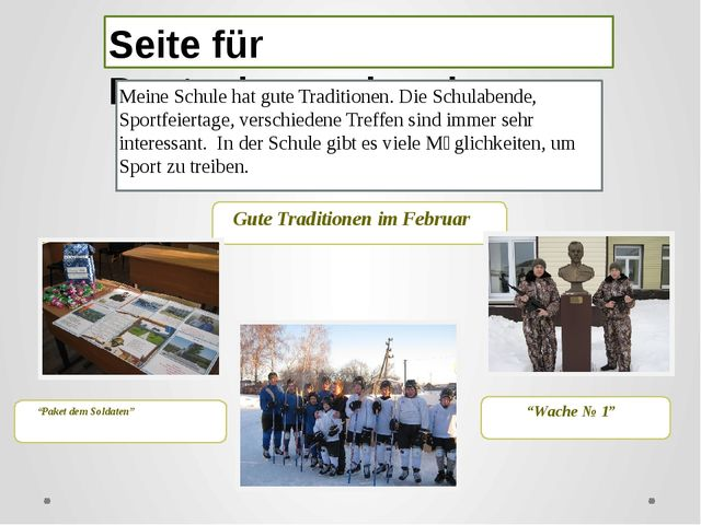 Seite für Deutschsprechende Meine Schule hat gute Traditionen. Die Schulabend...