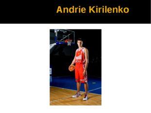 Andrie Kirilenko