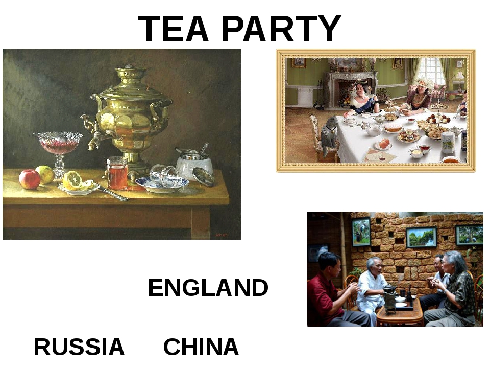 TEA PARTY RUSSIA CHINA ENGLAND