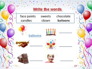Write the words balloons _______ _______ _______ _______ _______