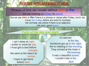 Articles with phrases of time Parts of the day and night. I can't sleep at ni